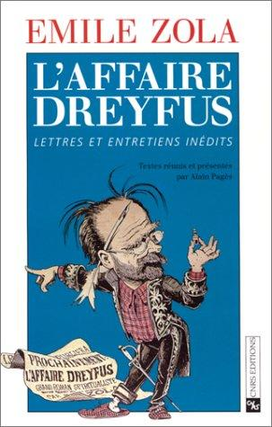 L' affaire Dreyfus by Émile Zola