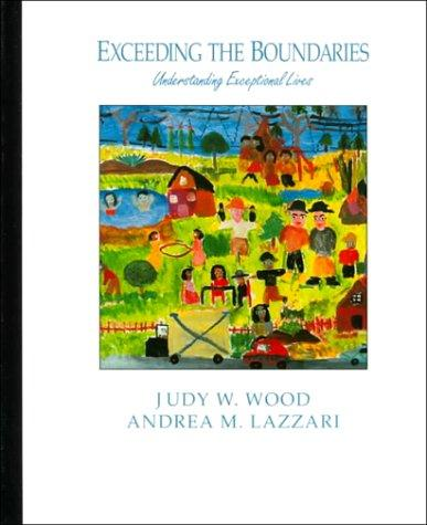 Exceeding the boundaries by Judy W. Wood