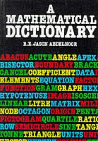 Download A Mathematical Dictionary