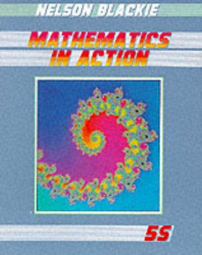 Mathematics in Action – G.C.S.E.and Scottish Standard Grade (Mathematics in Action)