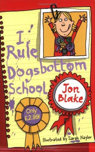 I Rule Dogsbottom School
