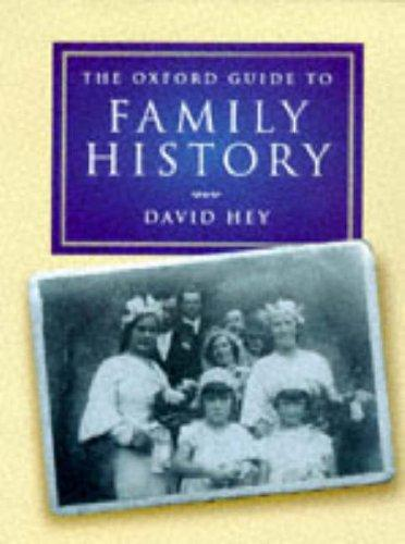 Download The Oxford guide to family history