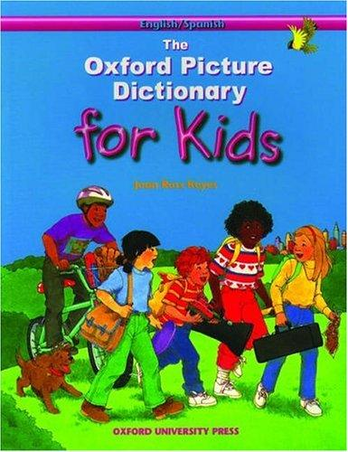 Download The Oxford Picture Dictionary for Kids (English/Spanish Edition)