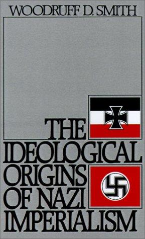 Download The ideological origins of Nazi imperialism