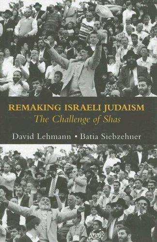 Download Remaking Israeli Judaism