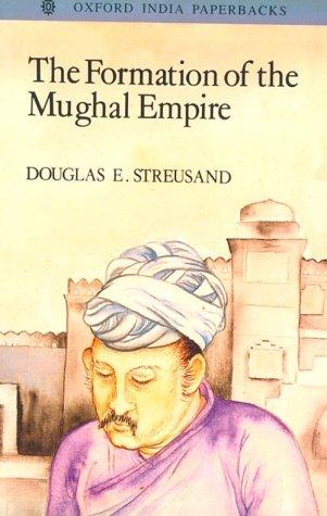 Download The Formation of the Mughal Empire