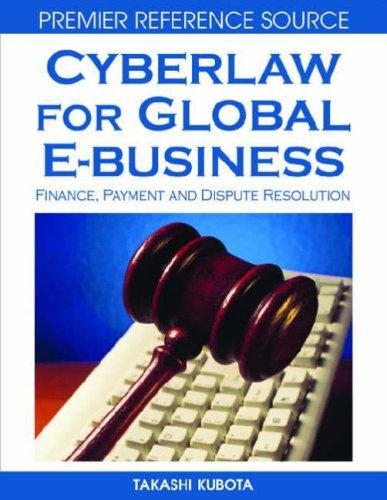 Cyberlaw for Global E-business by Takashi Kubota