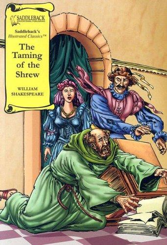 The Taming of the Shrew (Saddleback's Illustrated Classics) by William Shakespeare