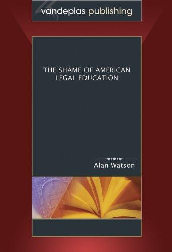 Download The Shame of American Legal Education