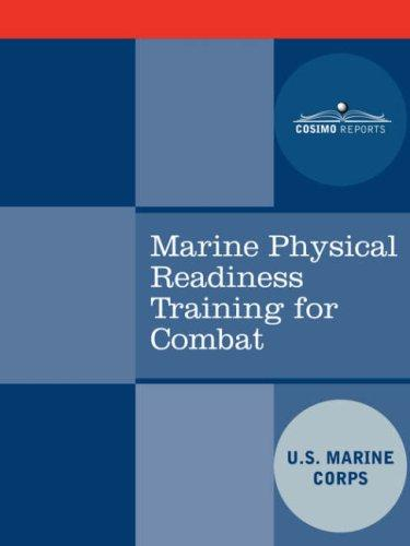 US Marine Corps - Marine Physical Readiness Training for Combat
