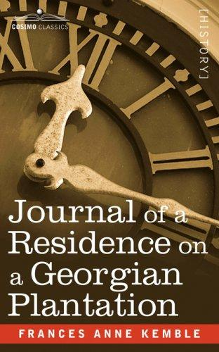 Download Journal of a Residence on a Georgian Plantation