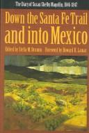 Download Down the Santa Fe Trail and into Mexico