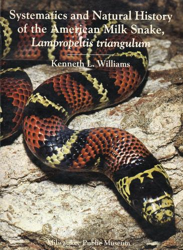 Systematics and natural history of the American milk snake, Lampropeltis triangulum
