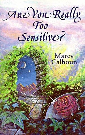 Are you really too sensitive?