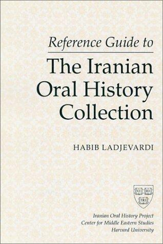 Download Reference guide to the Iranian oral history collection