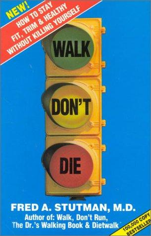 Walk Don't Die