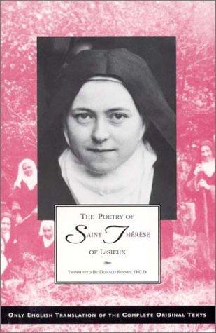 The Poetry of Saint Therese of Lisieux by Saint Therese of Lisieux