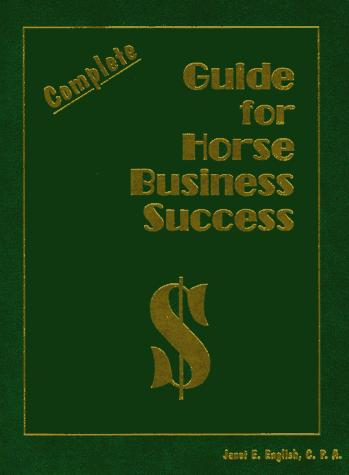 Download Complete guide for horse business success
