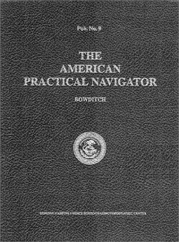 Image for The American Practical Navigator: Bowditch (2002 Bicentennial Edition)