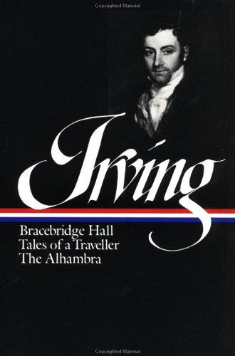Download Bracebridge Hall ; Tales of a traveller ; The Alhambra