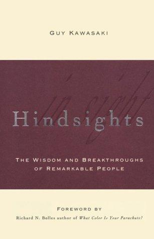 Hindsights by Guy Kawasaki