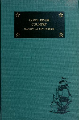 Cover of: God's River country | Marion Ferrier