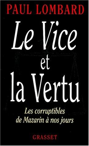 Le vice et la vertu by Lombard, Paul