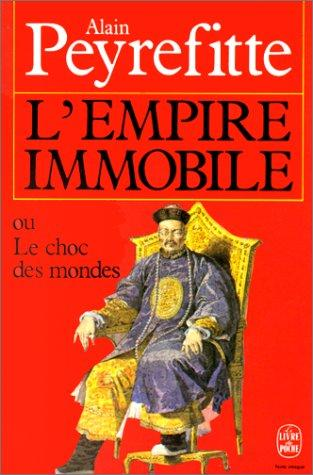 L'Empire Immobile by A Peyrefitte