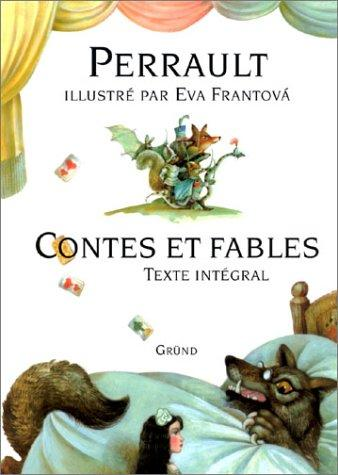 Contes et Fables by Charles Perrault