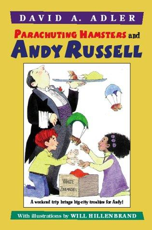 Parachuting hamsters and Andy Russell by David A. Adler