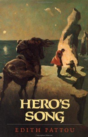 Hero's Song (The Songs of Eirren #1) by Edith Pattou