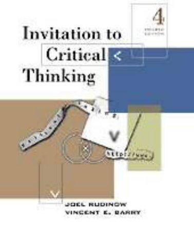 Invitation to critical thinking by Joel Rudinow