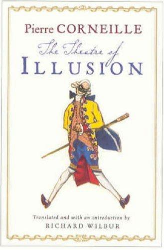 The Theatre of Illusion by Pierre Corneille