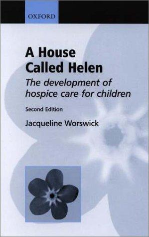 A House Called Helen by Jacqueline Worswick