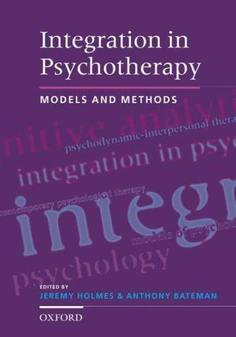 Integration in psychotherapy by