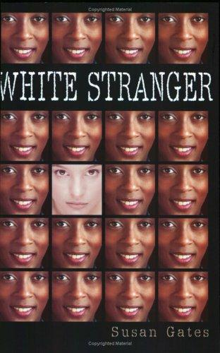 White Stranger by Susan P. Gates