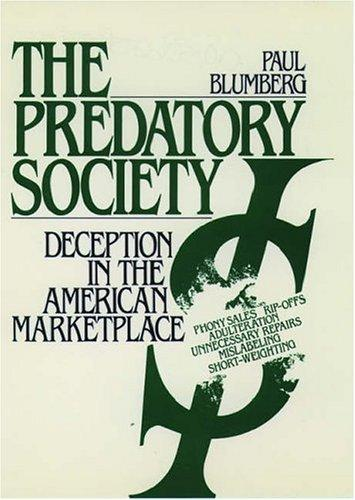 The predatory society by Paul Blumberg