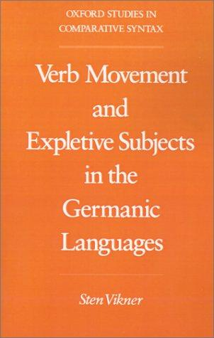 Verb movement and expletive subjects in the Germanic languages by Sten Vikner