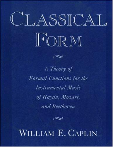 Classical form by William Earl Caplin