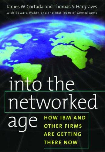 Into the networked age by