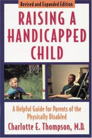 Raising a handicapped child