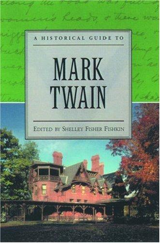 A historical guide to Mark Twain by