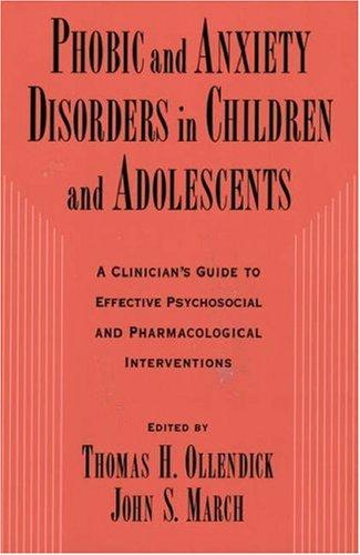 Phobic and anxiety disorders in children and adolescents by