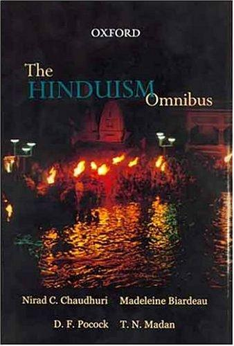 The Hinduism omnibus by with an introduction by T.N. Madan.