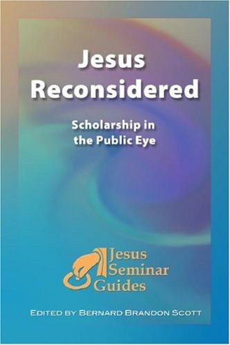Jesus Reconsidered by Bernard Brandon Scott
