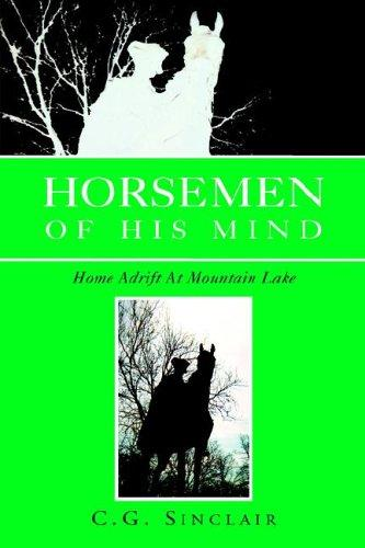 Horsemen of His Mind