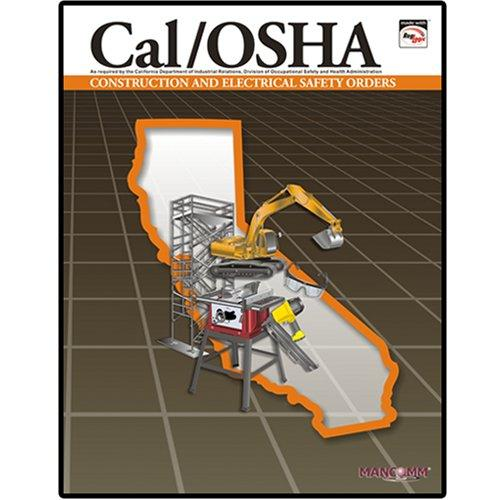 Cal/OSHA Construction & Electrial Safety Orders Jan. 07 by MANCOMM Inc