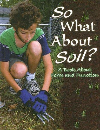 So What About Soil? by Rachel Chappell