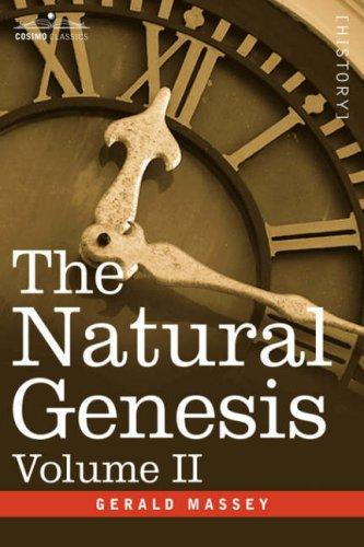 The Natural Genesis, Volume II by Gerald Massey