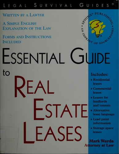 Essential guide to real estate leases by Mark Warda
